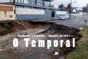 Temporal e enchente gigantescos em Itanhaém e Peruíbe em janeiro de 2021